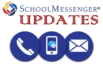 School Messenger Updates